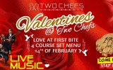 Feel The Love This Valentines @ Two Chefs!