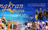 Songkran Buffet on Tuesday, April 12th @ Two Chefs Serenity