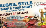 Aussie Style Surf & Turf Night on Saturday, June 4th @ Two Chefs Patong