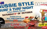 Aussie Style Surf & Turf Night on Saturday, October 8th @ Two Chefs Karon