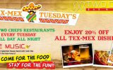 TEX-MEX TUESDAY'S @ All Two Chefs Restaurants