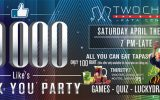 10,000 Like's THANK YOU PARTY @ Two Chefs Kata Center on Saturday 29th April