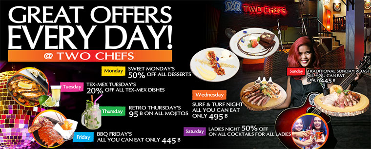 Great Offers Every Day @ All Two Chefs Restaurants