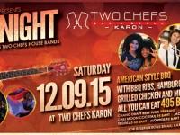 Ready to Rock @ Two Chefs Karon?